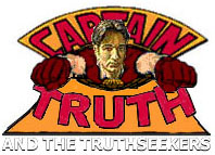 Captain Truth and the Truthseekers